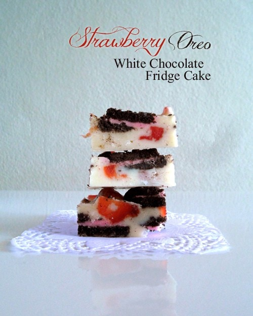 Oreo Strawberry White Chocolate Fridge Cake