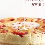 Peanut Butter + Jam Sweet Rolls