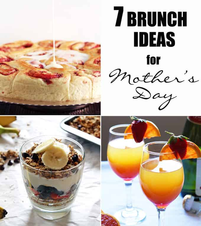 Seven Mother's Day Brunch Ideas