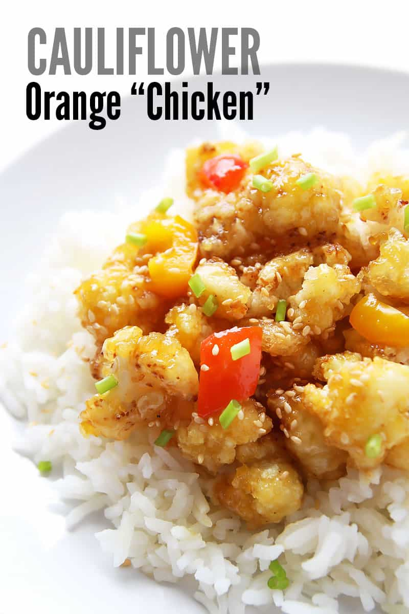 "Cauliflower Orange ""Chicken"" Over Rice"
