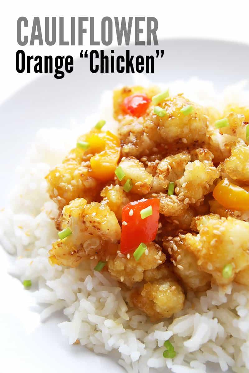 """Cauliflower Orange """"Chicken"""" Over Rice"""