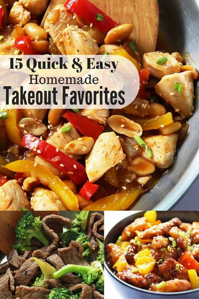15 quick and easy recipes for homemade versions of everyone's takeout favorites.