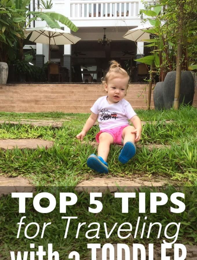 Top 5 Toddler Travel Tips