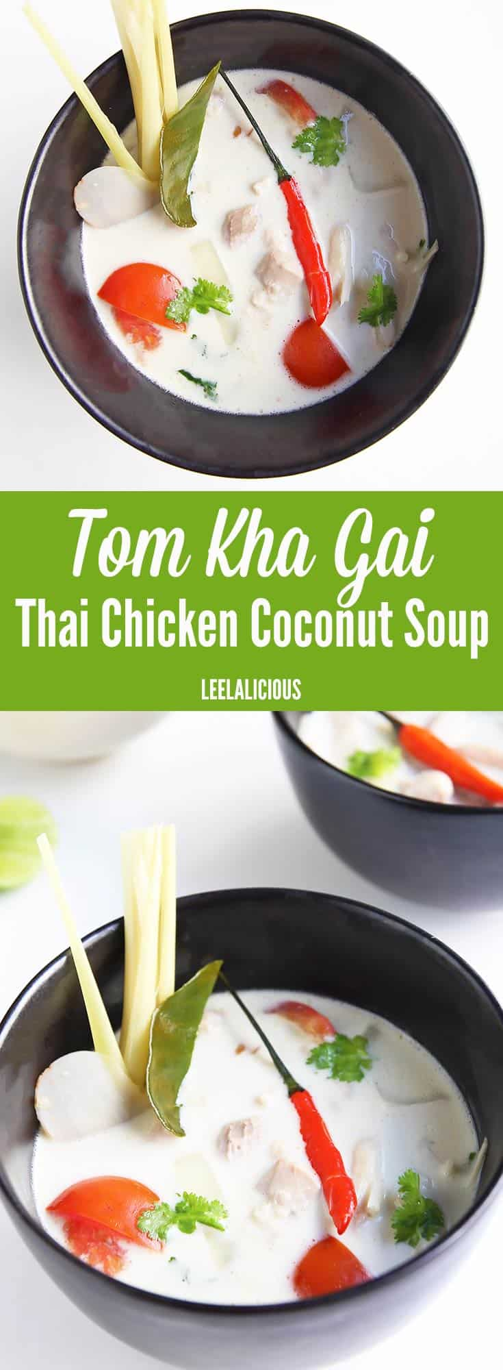 Tom Kha Gai - Thai Chicken Coconut Soup is one of the most popular ...