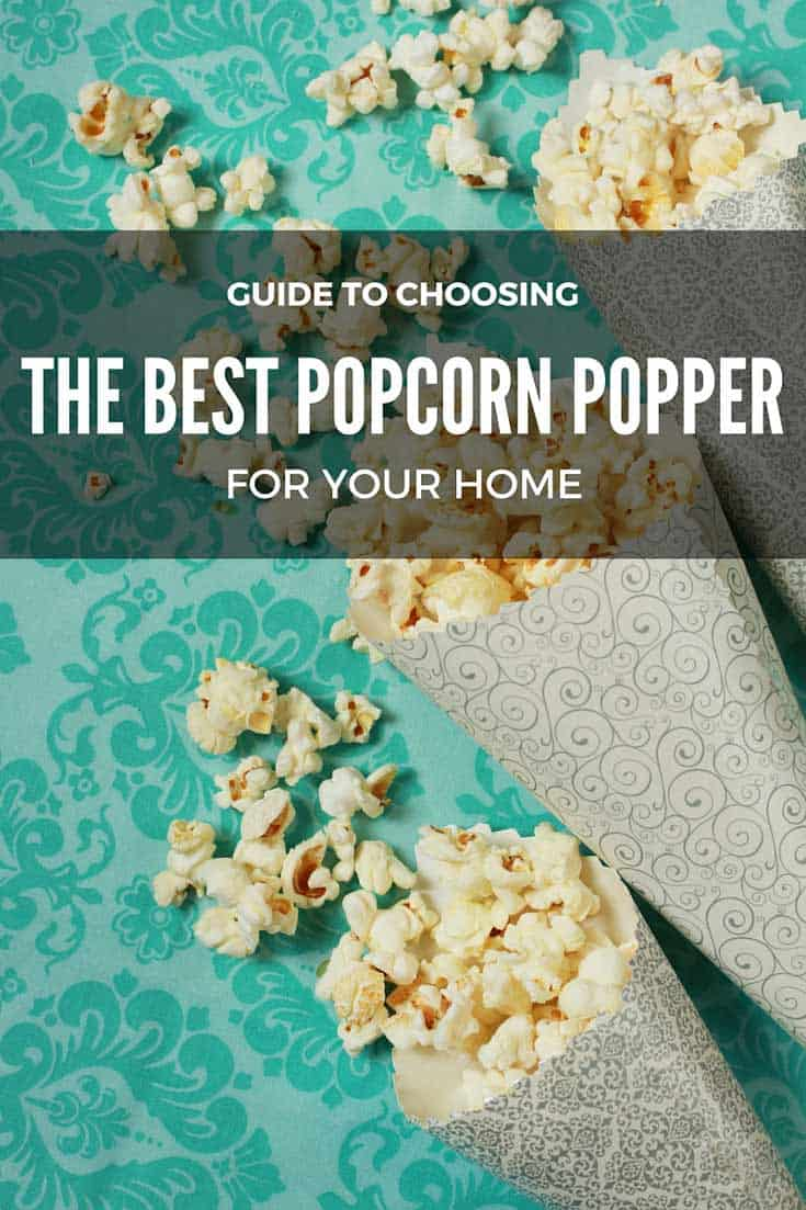 Choosing the Best Popcorn Poppers for your Home