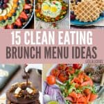 15 Best Clean Eating Brunch Menu Ideas