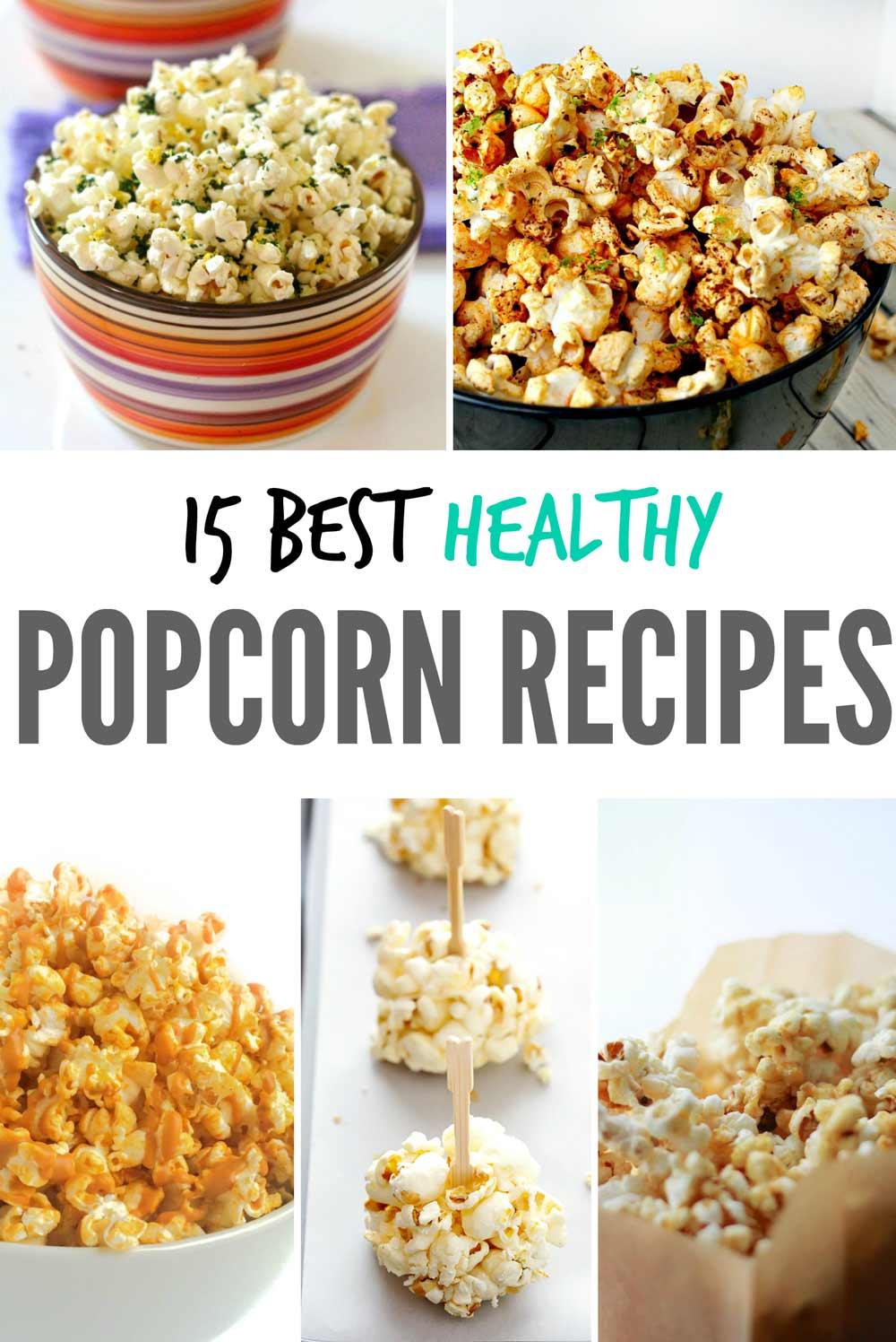 15 Healthy Popcorn Recipes