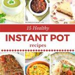 15 Instant Pot Recipes
