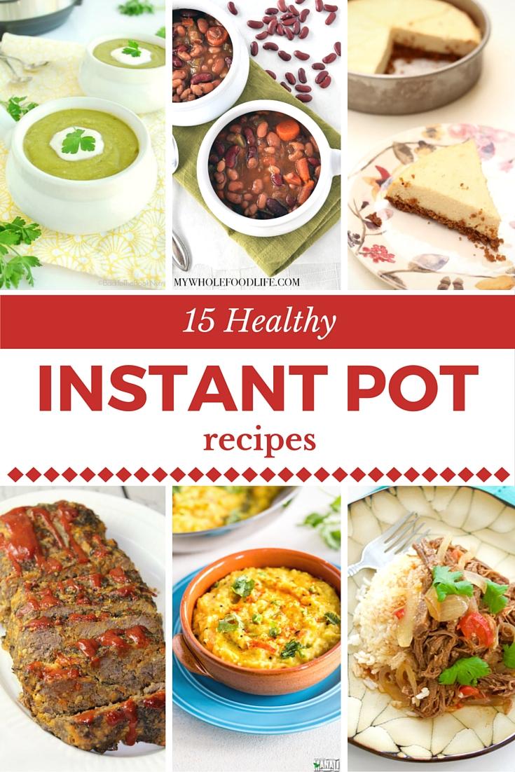 15 Healthy Instant Pot Recipes