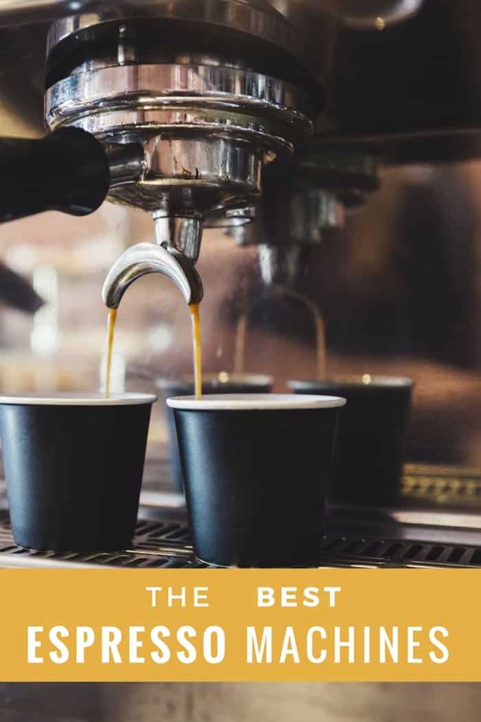 The Best Espresso Machines Reviewed