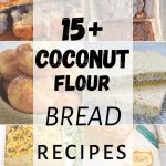 Coconut Flour Bread Recipes Collage