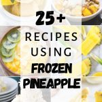 Collage of pineapple recipe images