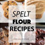 Collage Spelt Flour Recipes